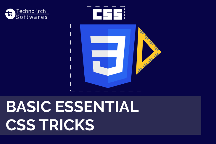 Technoarch Softwares - Basic essential css tricks